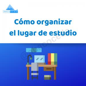 Cómo organizar el lugar de estudio